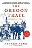 img - for Rinker Buck: The Oregon Trail : A New American Journey (Hardcover); 2015 Edition book / textbook / text book