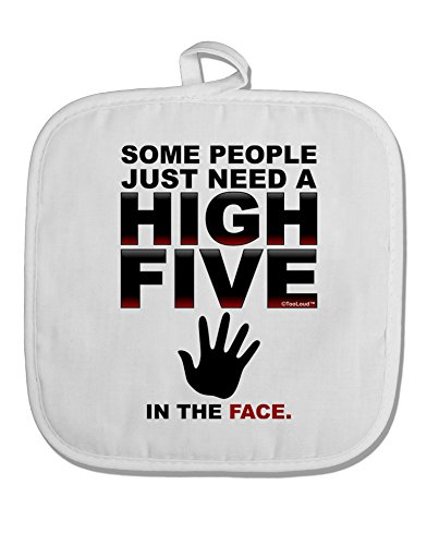 TooLoud High Five In The Face White Fabric Pot Holder Hot Pad (Hot Heads Pot Holder compare prices)