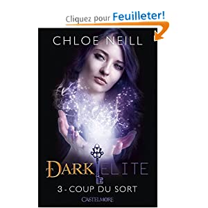Dark Elite, T3 : Coup du Sort