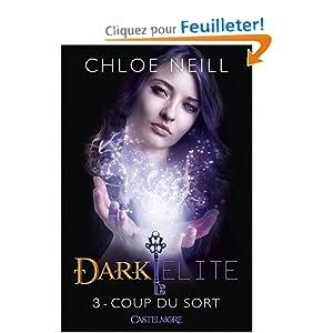 Dark Elite, T3 : Coup du Sort