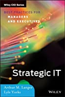 Strategic IT: Best Practices for Managers and Executives Front Cover