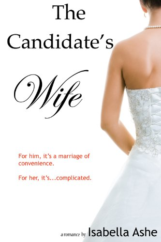 The Candidate's Wife by Isabella Ashe
