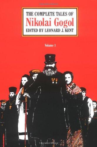 The Complete Tales of Nikolai Gogol (Volume 1)
