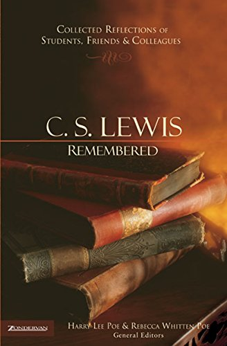 C. S. Lewis Remembered: Collected Reflections of Students, Friends and Colleagues cover