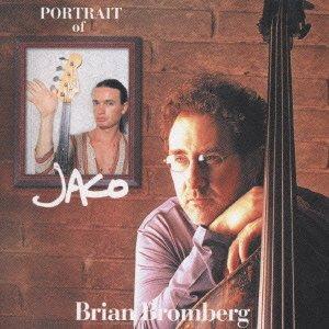 Brian Bromberg - Portrait Of Jaco - Zortam Music
