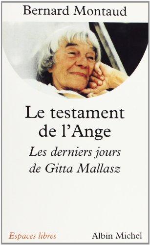 Le Testament de l'ange : Les derniers jours de Gitta Mallasz