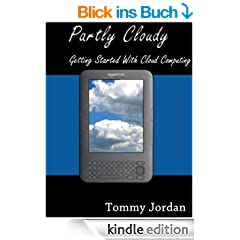 Partly Cloudy - Getting Started with Cloud Computing (English Edition)