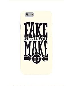 Fake It Till You Make It iPhone 6 Case