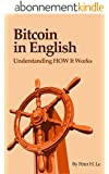 Bitcoin in English: Understanding HOW It Works (English Edition)