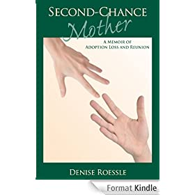 Second-Chance Mother: A Memoir (English Edition)