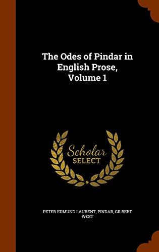The Odes of Pindar in English Prose, Volume 1