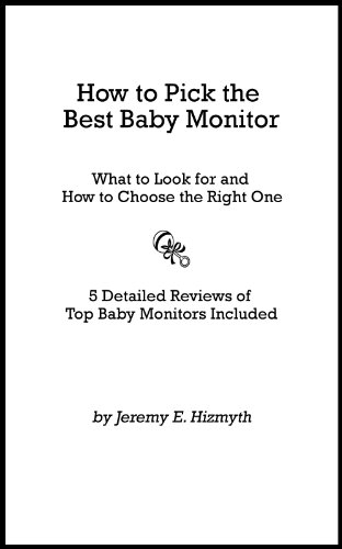 How to Pick the Best Baby Monitor