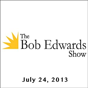 The Bob Edwards Show, Richard Rubin and Helen Thomas, July 24, 2013 | [Bob Edwards]