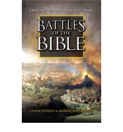 Battles of the Bible: A Military History of Ancient Israel