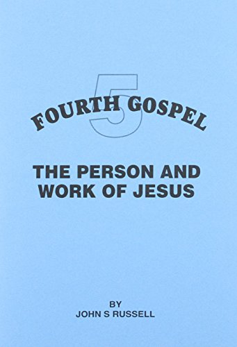 Person and Work of Jesus (Fourth Gospel)