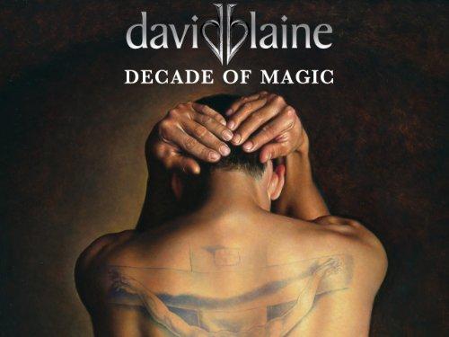 David Blaine: Decade of Magic Volume 1