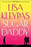 Sugar Daddy (0312351623) by Kleypas, Lisa