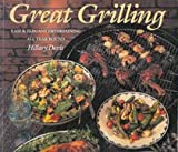 img - for Great Grilling: Easy & Elegant Entertaining All Year Round book / textbook / text book