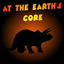 At the Earth's Core (       UNABRIDGED) by Edgar Rice Burroughs Narrated by Felbrigg Napoleon Herriot