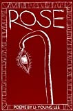 Rose (New Poets of America) [Paperback] [1993] 1st Ed. Li-Young Lee, Gerald Stern