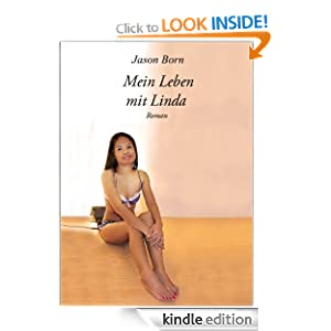 Mein Leben mit Linda (German Edition) Jason Born