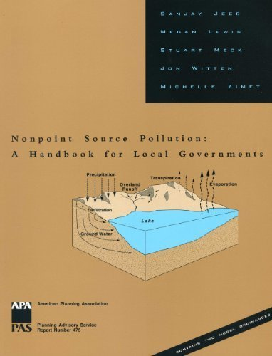 Nonpoint Source Pollution: A Handbook for Local Governments by Jeer, Sanjay, Lewis, Megan, Meck, Stuart, Witten, Jon, Zimet (1997) Paperback