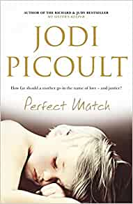 Perfect Match by Jodi Picoult (2003, Paperback, Reprint)
