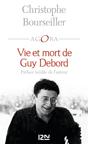 Vie et mort de Guy Debord