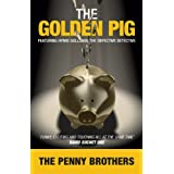 The Golden Pig (Hymie Goldman, the defective detective series)by Jonathan Penny Mark Penny