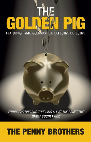 The Golden Pig (The Hymie Goldman Files)