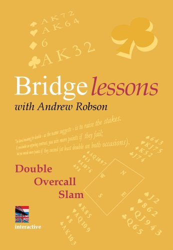 Bridge Lessons with Andrew Robson: Double, Overcall, Slam (Software)