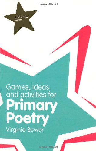Games, Ideas & Activities for Primary Poetry (Classroom Gems)