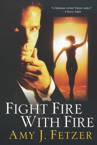 Image for Fight Fire with Fire (Dragon One, Book 4)