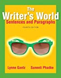The Writer's World: Sentences and Paragraphs (4th Edition)