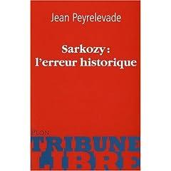 Sarkozy : l'erreur historique
