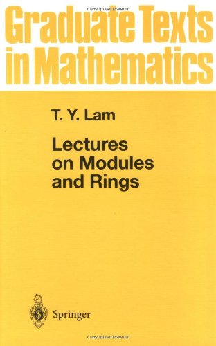 Lectures on Modules and Rings (Graduate Texts in Mathematics 189)