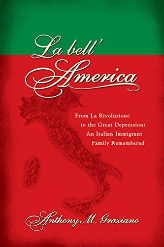 la-bellamerica-from-la-rivoluzione-to-the-great-depression-an-italian-immigrant-family-remembered