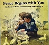 img - for Peace Begins With You (A Sierra Club Book) book / textbook / text book