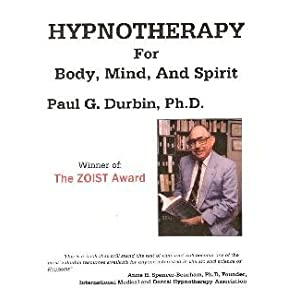 Hypnotherapy for Body, Mind, and Spirit (Hypnotherapy for Body, Mind, and Spirit)
