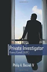 Private Investigator Entry Level (02E): An Introduction to Conducting Private Investigations