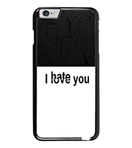 PrintDhaba Love and Hate D-2627 Back Case Cover for APPLE IPHONE 6 (Multi-Coloured)
