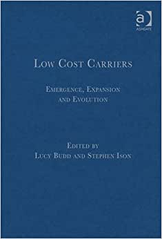 Low Cost Carriers: Emergence, Expansion And Evolution