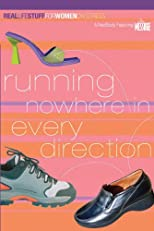 Running Nowhere In Every Direction: A NavStudy Featuring The Message (Real Life Stuff for Women (on Stress))
