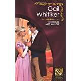 Courting Miss Valloisby Gail Whitiker