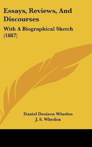 Essays, Reviews, and Discourses: With a Biographical Sketch (1887)
