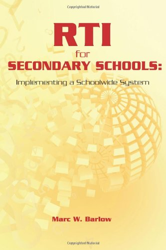 RTI for Secondary Schools: Implementing a Schoolwide System