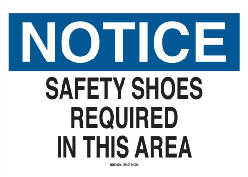 Brady 25234 Plastic Protective Wear Sign, 7 X 10, Legend Safety Shoes Required In This Area brady b 401 polystyrene rectangle white personal hygiene sign 14 in width x 10 in height text this is your wash room please help keep it clean 22856 [price is per each]