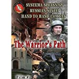 Russian Martial Art - Systema Spetsnaz DVD #1 - The Warrior's Path ~ Vadim Starov