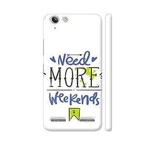 Colorpur Need More Weekends Designer Mobile Phone Case Back Cover For Lenovo Vibe K5 / Vibe K5 Plus   Artist: UtART