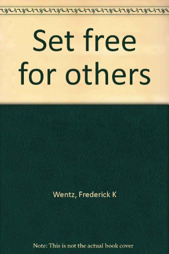 Set free for others